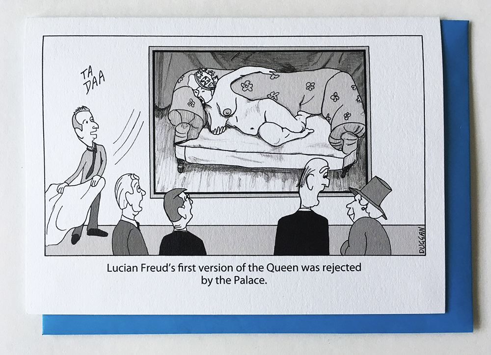 funny greeting card showing Lucian Freud unveiling his painting of the Queen.