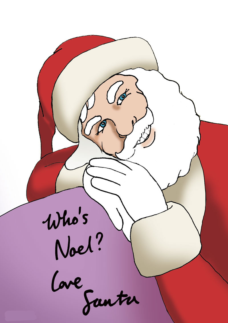Santa wonders, Who's Noel?
