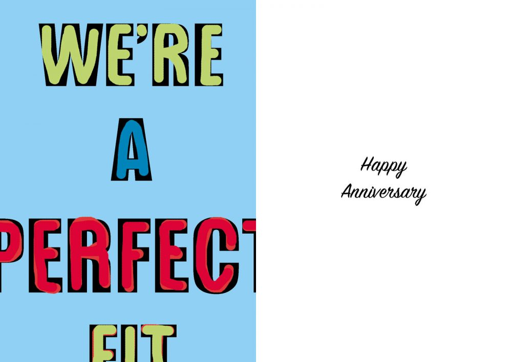 We're a perfect fit. We're a perfect fit. Happy Anniversary card