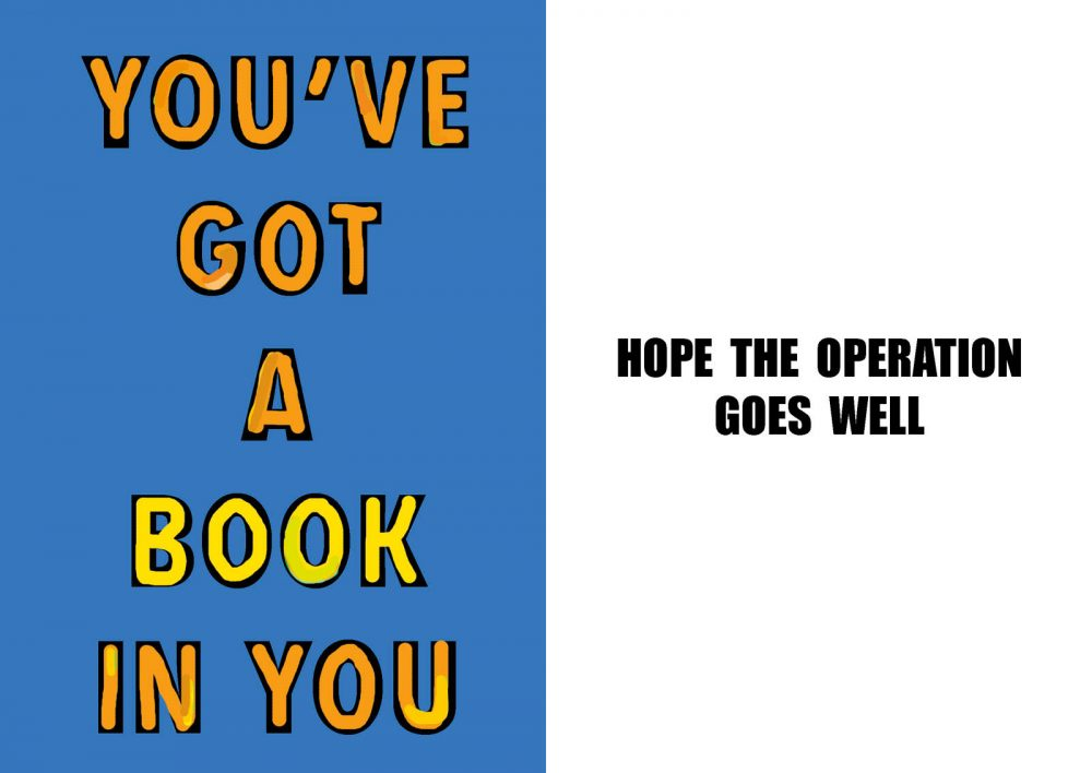 You've got a book in you Get Well card